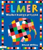 Elmer. Wielka księga przygód - Ryms - kwartalnik o książkach dla dzieci i młodzieży