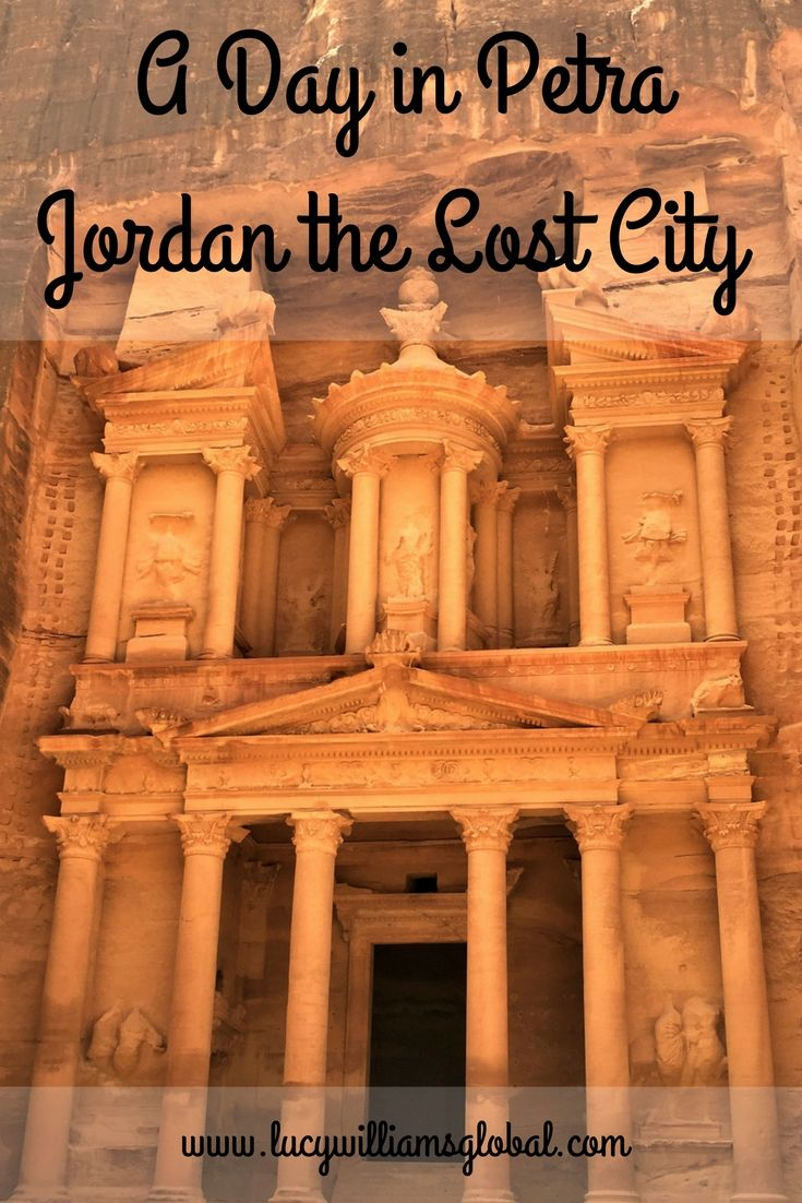 A Day In Petra Jordan The Lost City Jordan Travel Lost City Travel
