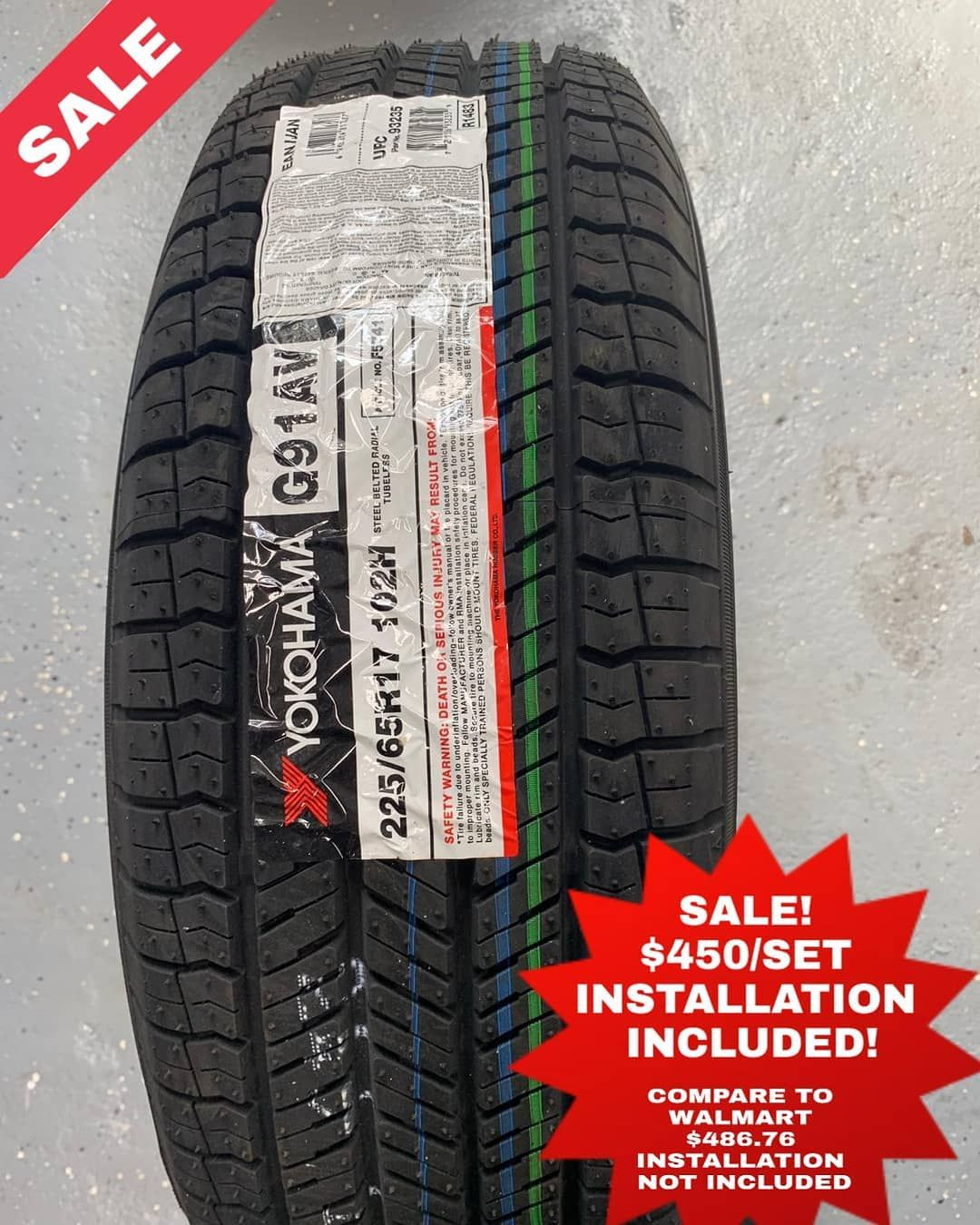 Memorial Day Sale Yokohama Size 22565r17price 450set Installation Included Compare To Walmart Prices Contact The Tirestage Instagram Instagram Posts Yokohama