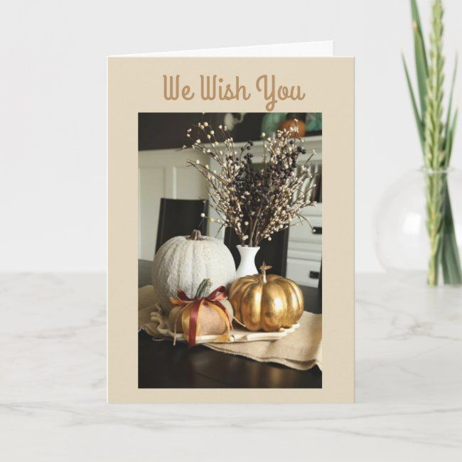 WE WISH YOU A VERY HAPPY THANKSGIVING HOLIDAY CARD | Zazzle.com