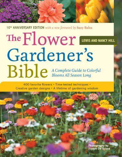 15 Of The Best Gardening Books For Beginners The Flower Gardener S Bible Anestwithayard Book Gardenbook Backy Gardening Books Perfect Plants Garden Design