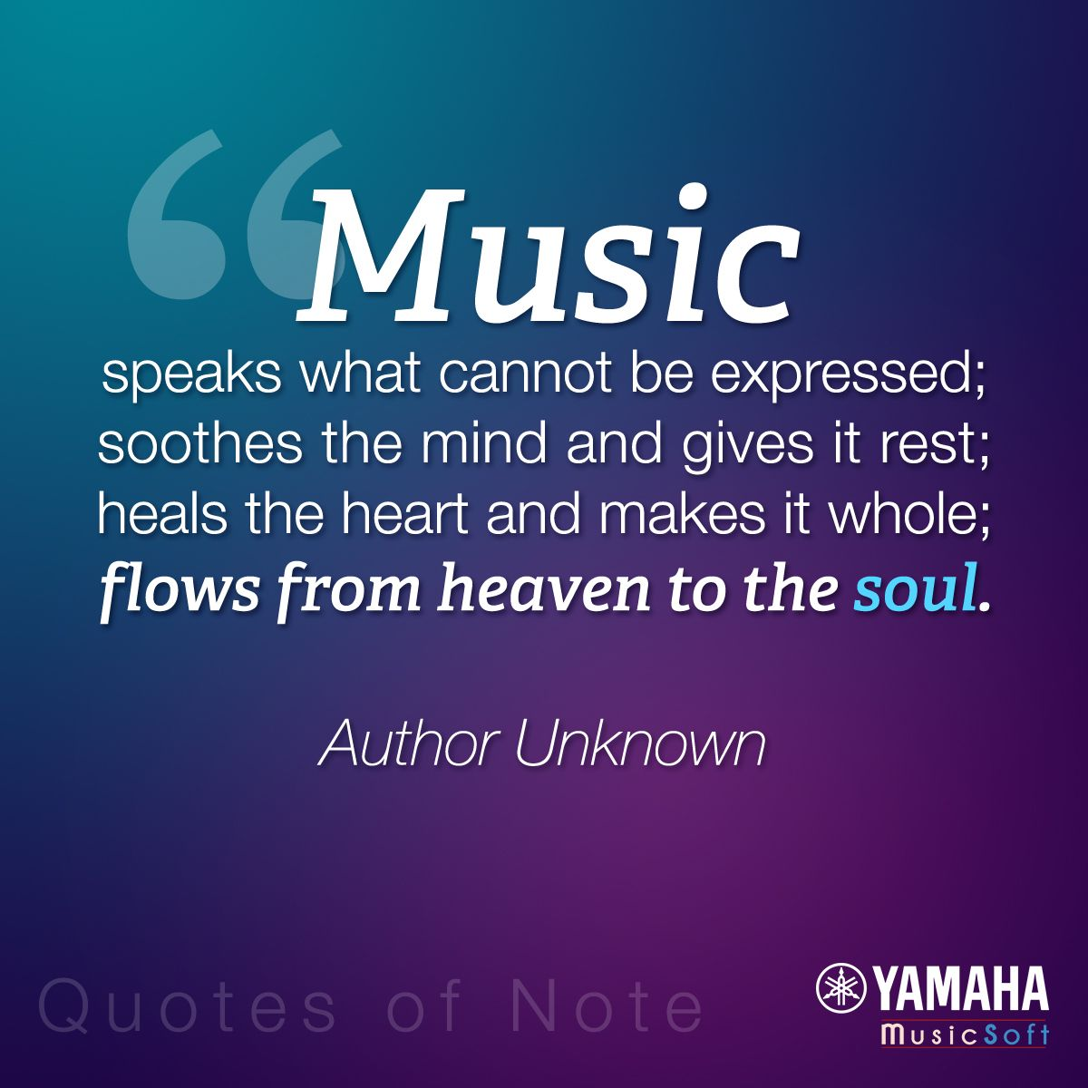 Music Speaks That Cannot Be Expressed Soothes The Mind And Gives It