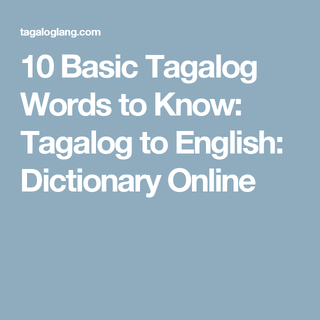 10 Basic Tagalog Words to Know   Prek- 6 Tagalog( Filipino