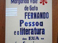 Fernando Pessoa e a Literatura dos E.U.A. no Século XIX Margarida Vale de Gato