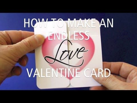 How To Make An Endless Love Valentine Card Video Tutorial This Is Seriously Cool Pdf Pattern Templ Valentines Cards Inspirational Cards Never Ending Card