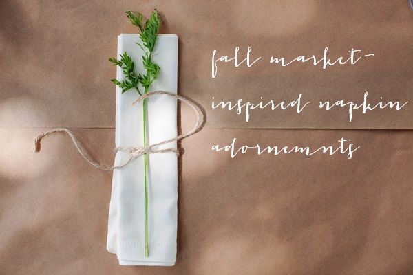 Fall market-inspired napkin adornment ideas    Valley & Co. Lifestyle