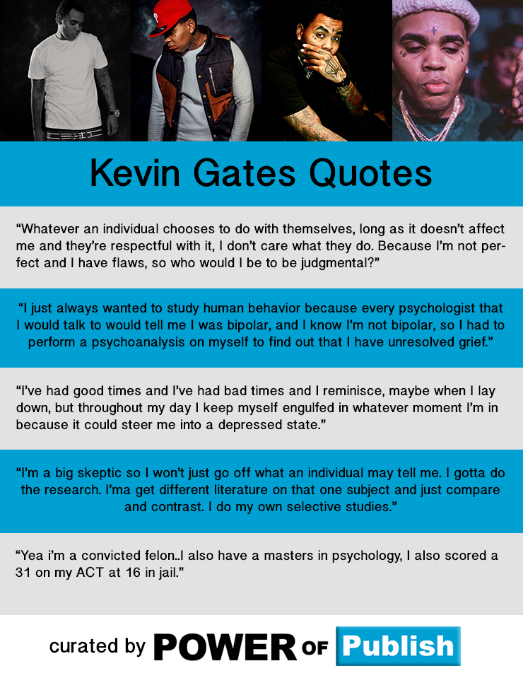 Top 45 Kevin Gates Quotes   Celebrity Quotes and Sayings