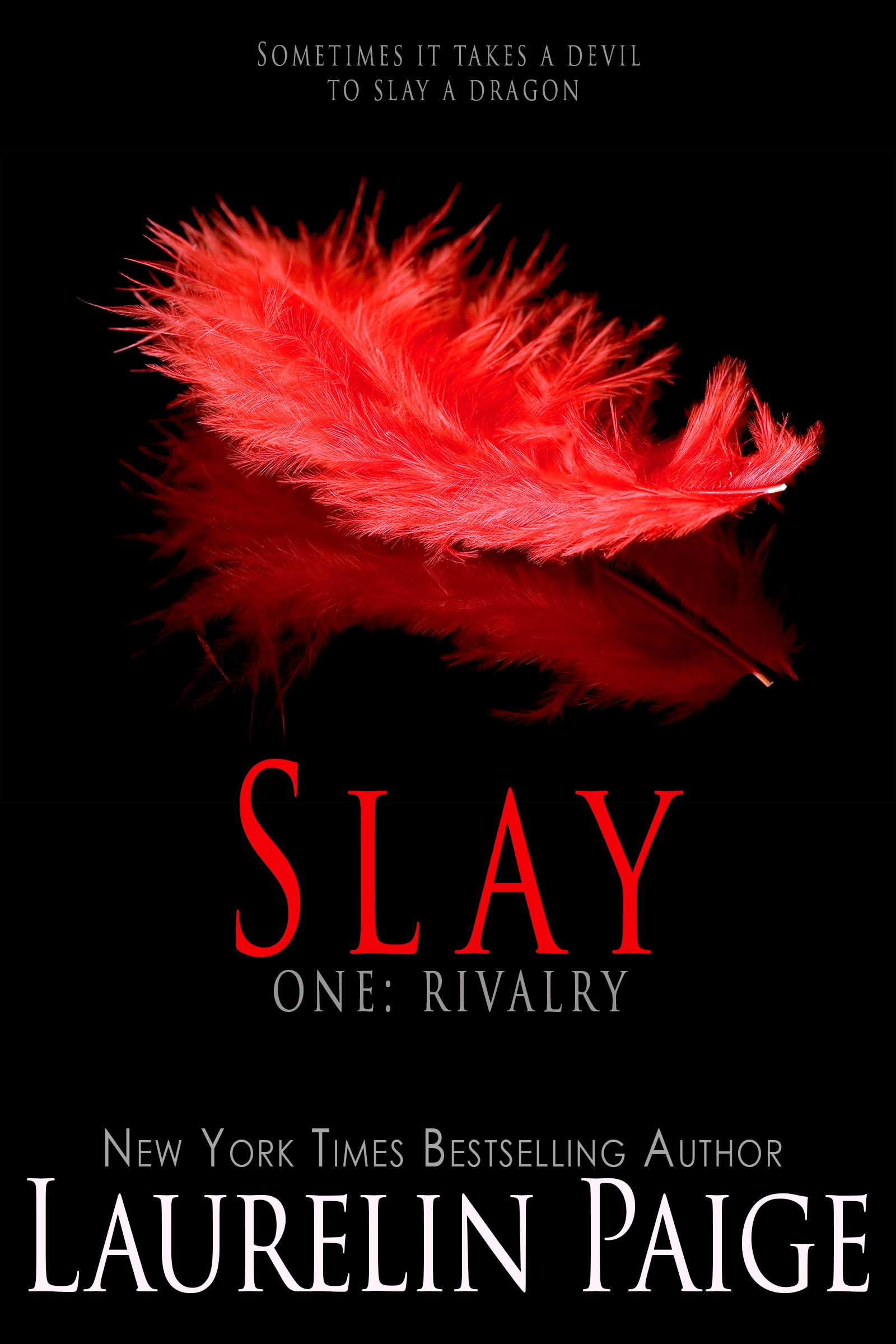 Pin On Slay One Rivalry By Laurelin Paige