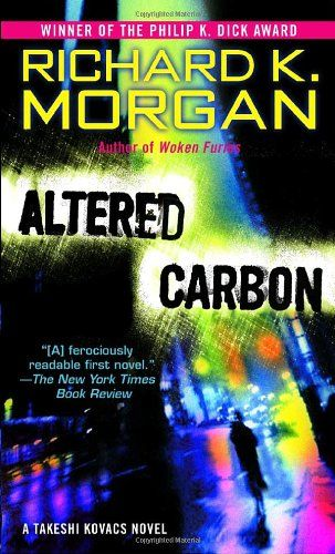 Richard K Morgan Altered Carbon Oh L Loved This Book So Much
