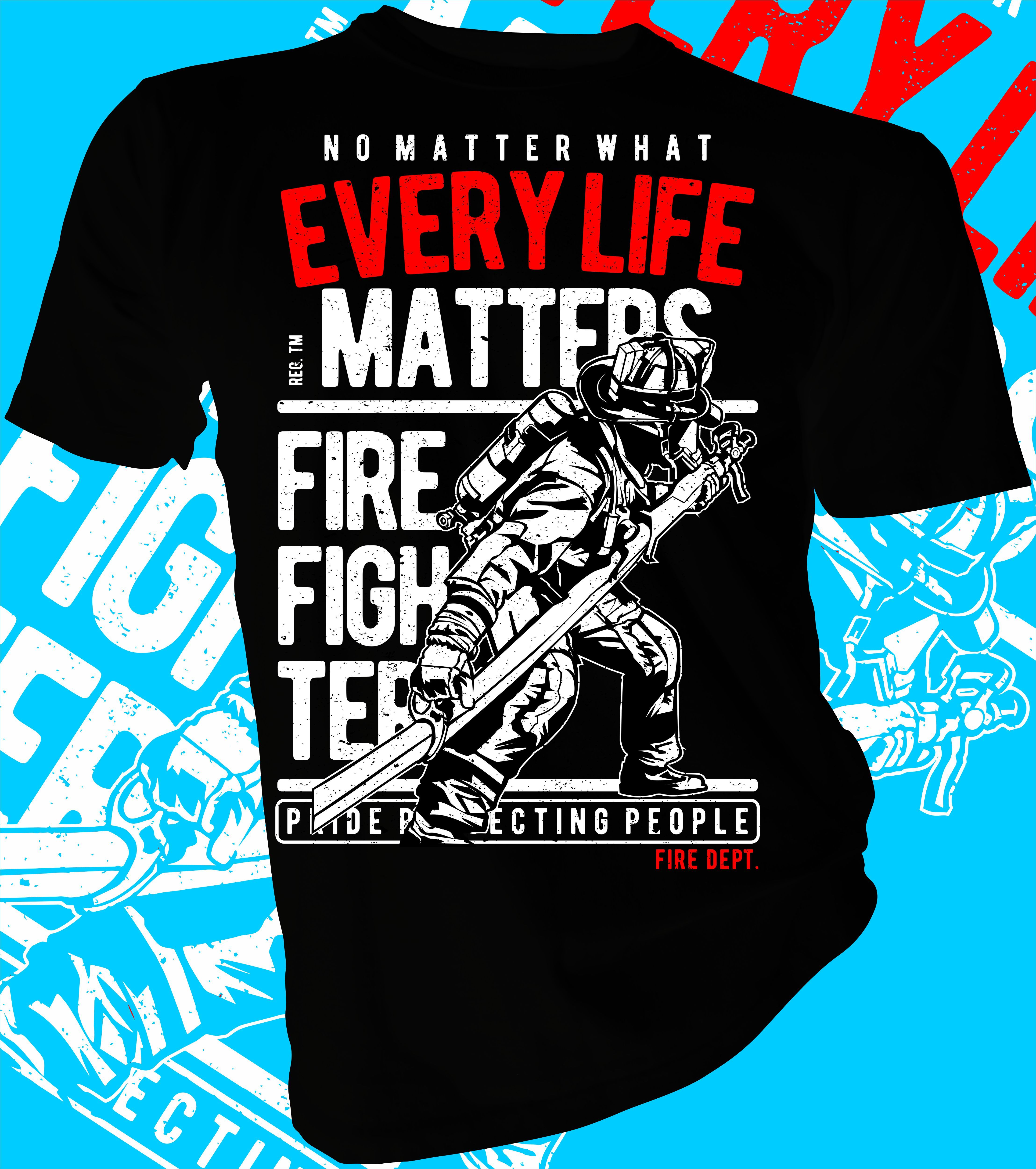 Every Life Matters Fire Fighters Designer T Shirt Sizes From 3 4