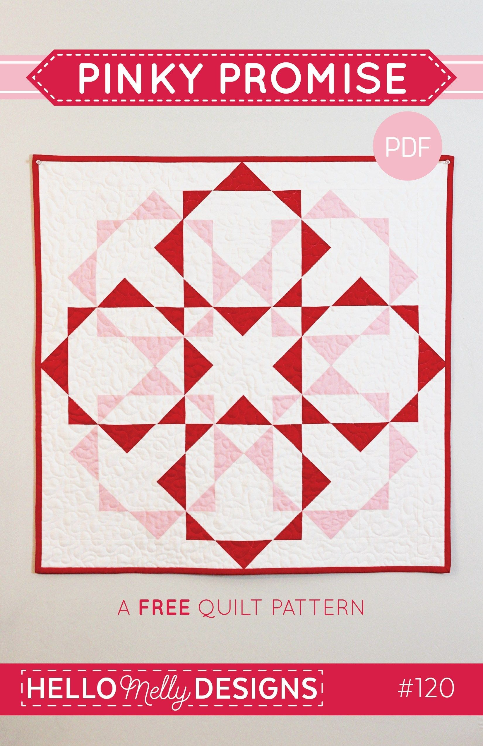 Pinky Promise Quilt Pattern