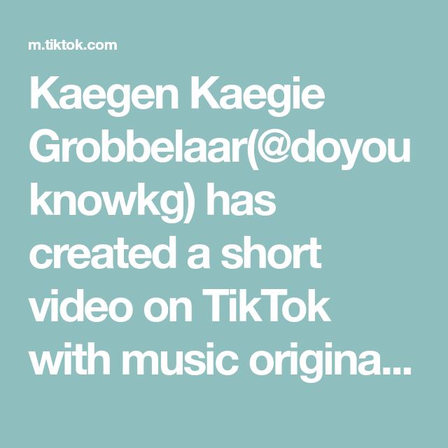 Kaegen Kaegie Grobbelaar Doyouknowkg Has Created A Short Video On Tiktok With Music Original Sound Reply To Alienmonic Thusopha Comedians George Skits