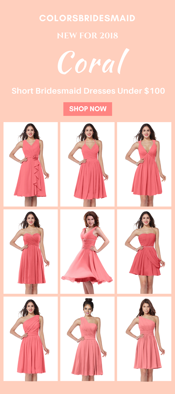 Coral Bridesmaid Dresses Short Under 100 For A Summer Wedding Coral Bridesmaid Dresses Summer Bridesmaid Dresses Short Bridesmaid Dresses Short Coral