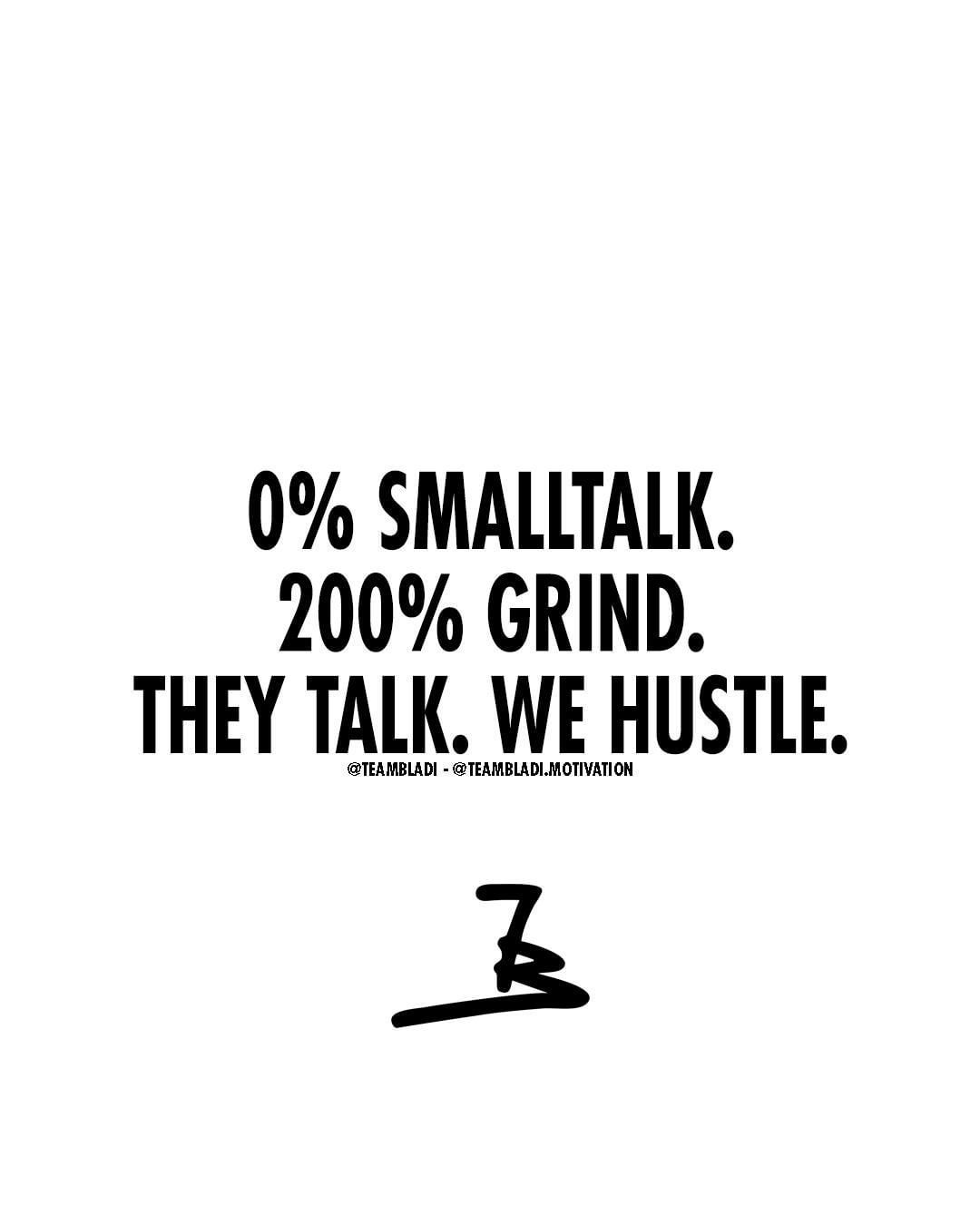Quotes About Grinding And Hustling. QuotesGram