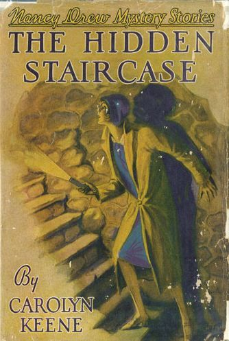 Nancy Drew Mystery Stories: The Hidden Staircase | Mildred Wirt Benson  Collection | Iowa Digital