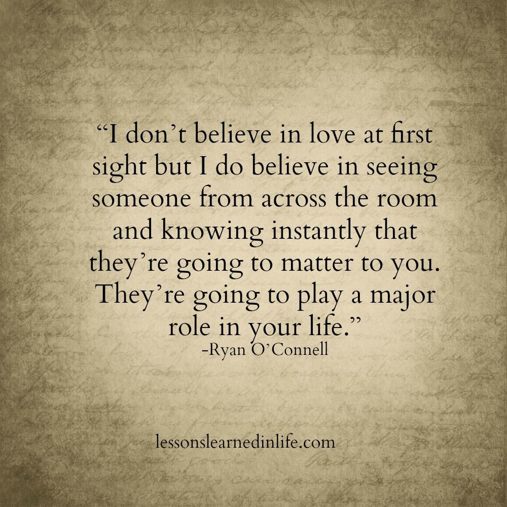 Knowing Instantly Lessons Learned In Life First Love Quotes Connection Quotes