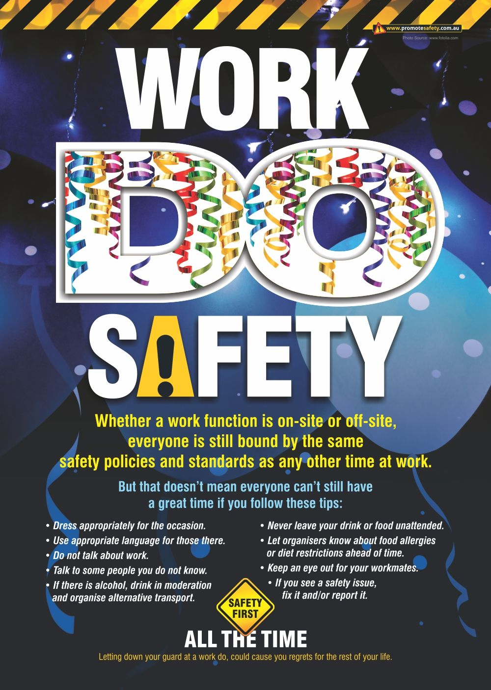 This Safety Poster from Promote Safety is a reminder to