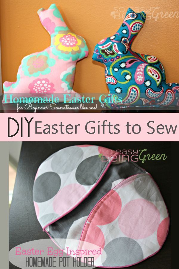 Homemade easter gifts easter baskets easter and gift diy easter gifts to sew great for beginners and perfect to put in easter baskets negle Gallery