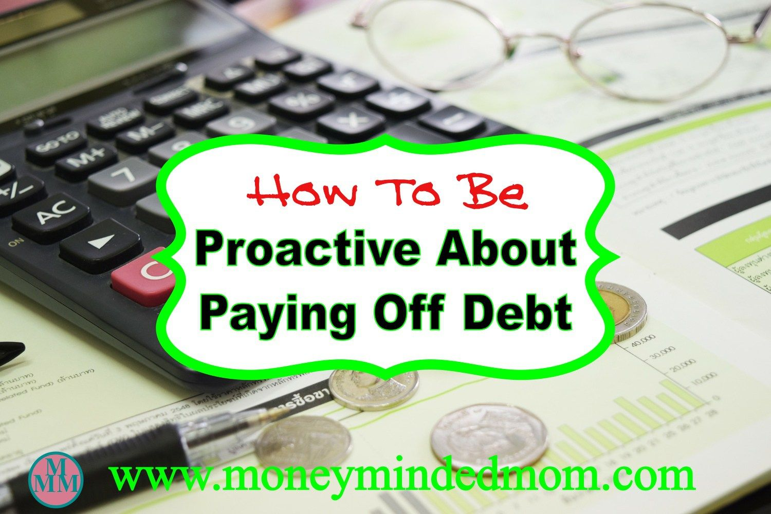 Paying Off Debt How To Be Proactive About Paying Off
