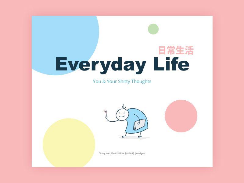 Everday Life