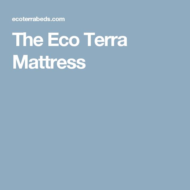 The Eco Terra Mattress