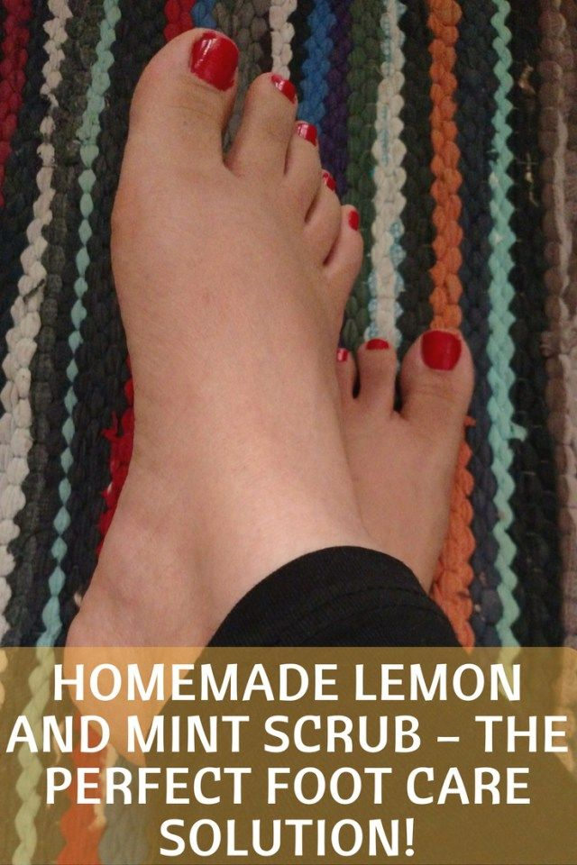 Homemade lemon and mint scrub - the perfect foot care solution!