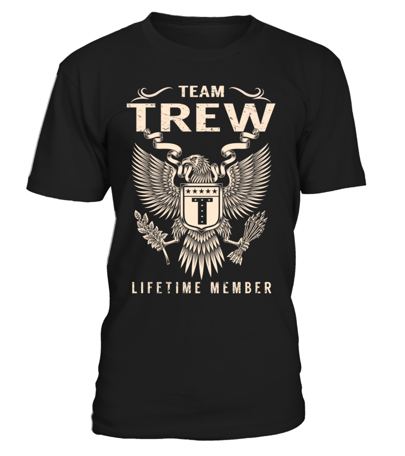 Team TREW Lifetime Member Last Name T-Shirt #TeamTrew