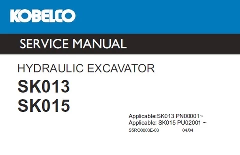 Buy Manual For Kobelco Sk013 Sk015 Hydraulic Excavator Service Repair Download Heavy Equipment Manual Hydraulic Excavator Excavator Repair Manuals