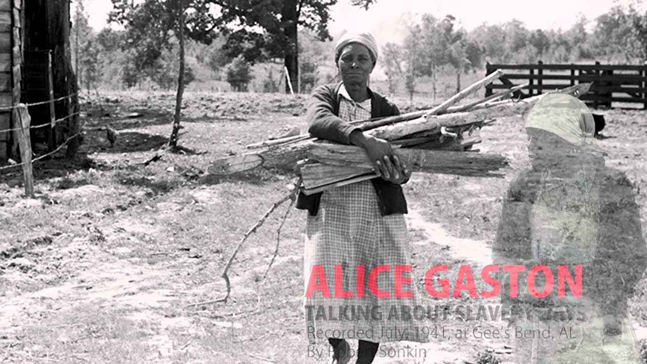 Voices from the days of slavery alice gaston the voice