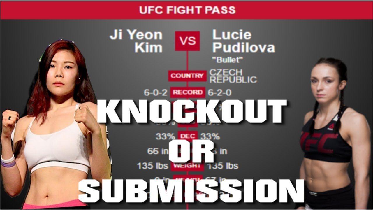 Ufc Fight Night 111 Ji Yeon Kim Vs Lucie Pudilova Predictions Ufc Sing Ufc Fight Night Ufc Fight