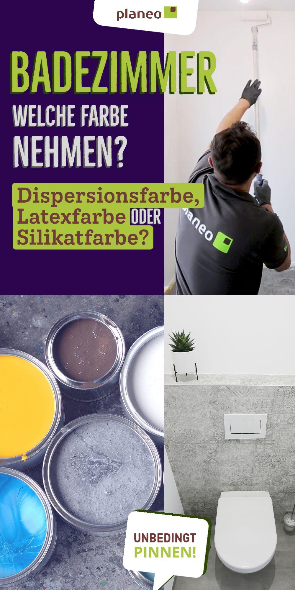 Badezimmer Streichen Welche Farbe Soll Man Nehmen Dispersionsfarbe Latexfarbe Silikatfarbe In 2020 Latexfarbe Badezimmer Streichen Dispersionsfarbe