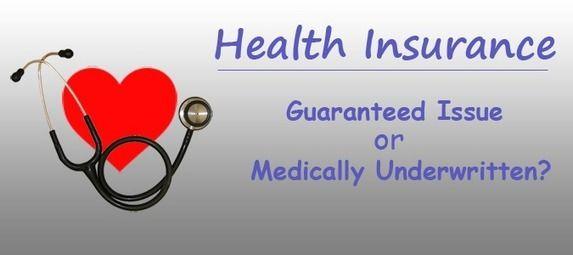 Guaranteed Issue Health Insurance Vs Underwritten Plans Dental