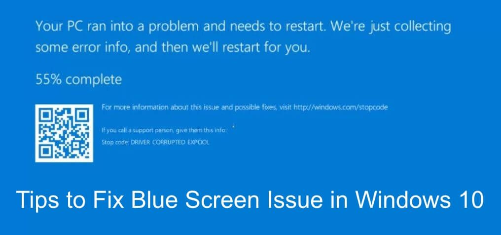 Tips To Fix Blue Screen Error or BSOD in Windows 10 | Tips