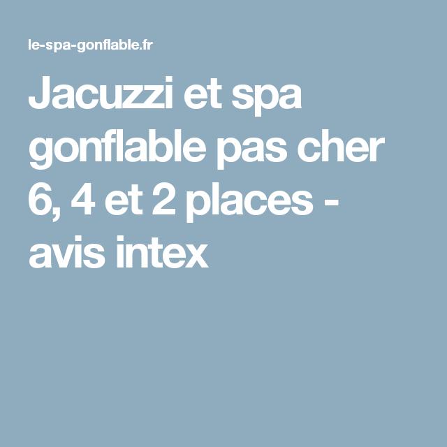 jacuzzi et spa gonflable pas cher 6 4 et 2 places avis. Black Bedroom Furniture Sets. Home Design Ideas