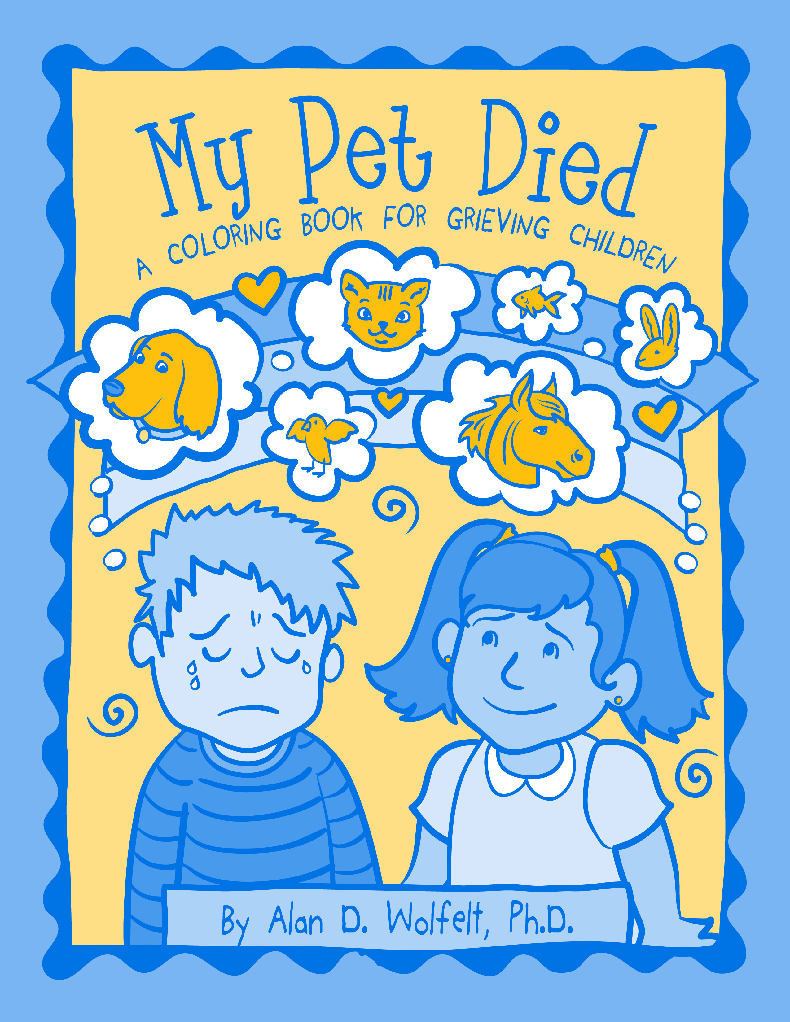 My Petd A Coloring Book For Grieving Children