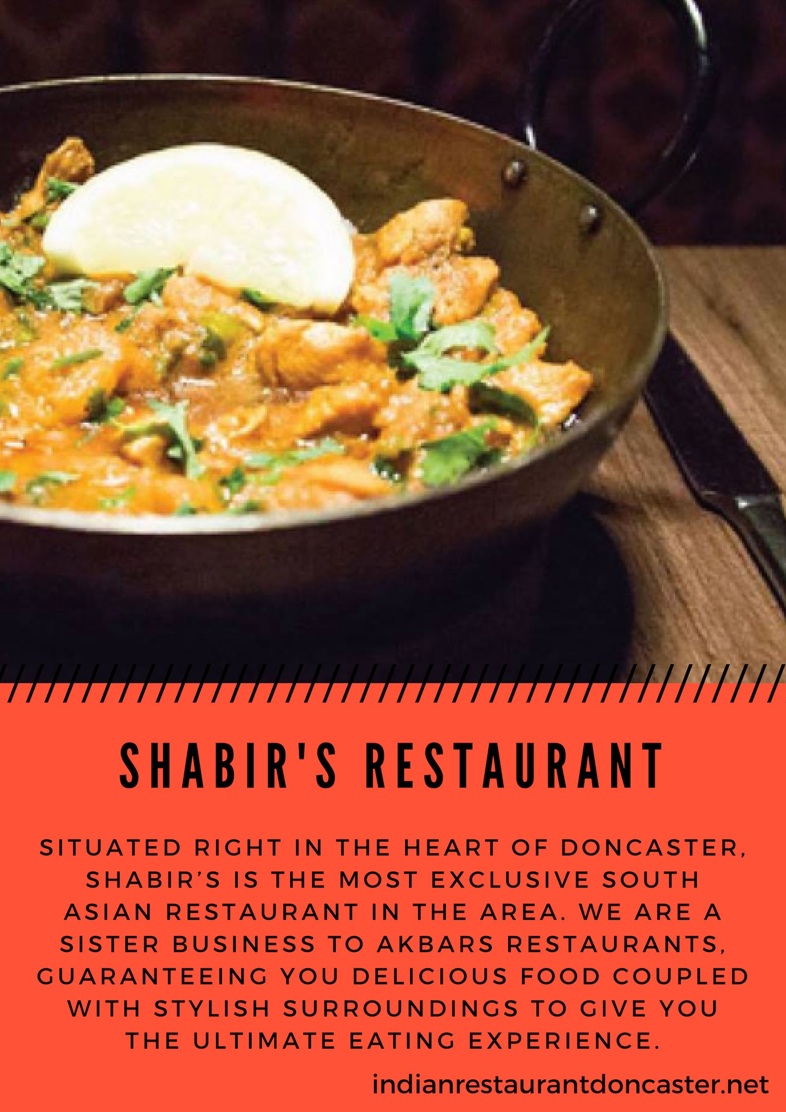 Welcome To Shabir S Restaurant Indian Cuisine We Serve An Authentic Indian Food In Doncaster And South Yorkshire Food Tandoori Restaurant Indian Food Recipes