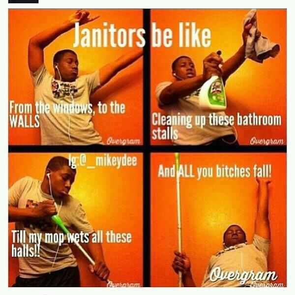 Sweeper Singer Janitors Be Like Just Laugh articles lol