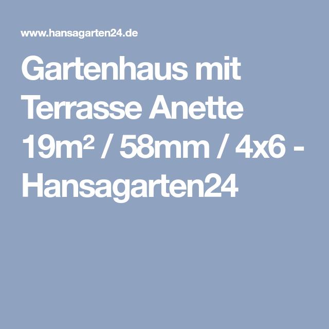 Gartenhaus mit Terrasse Anette 19m² / 44mm / 4×6