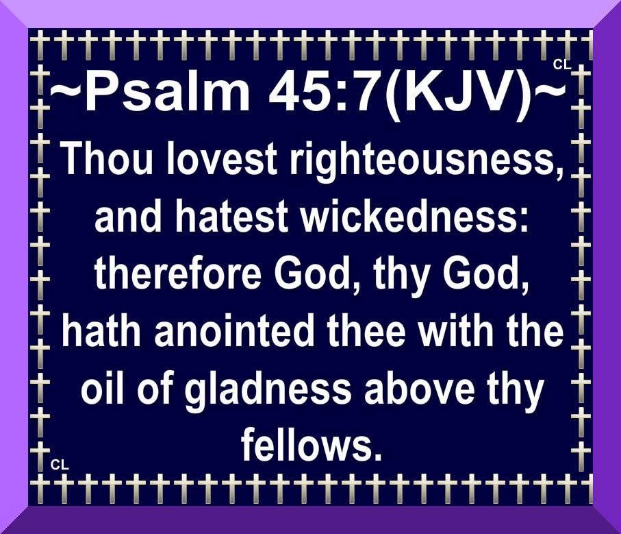 Psalm 45: 7. | Psalm 45, Psalms, Book of psalms