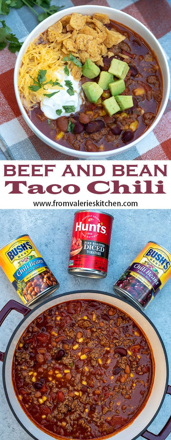 Beef And Bean Taco Chili Taco Chili Chili Recipe Easy Bean Chili Recipe