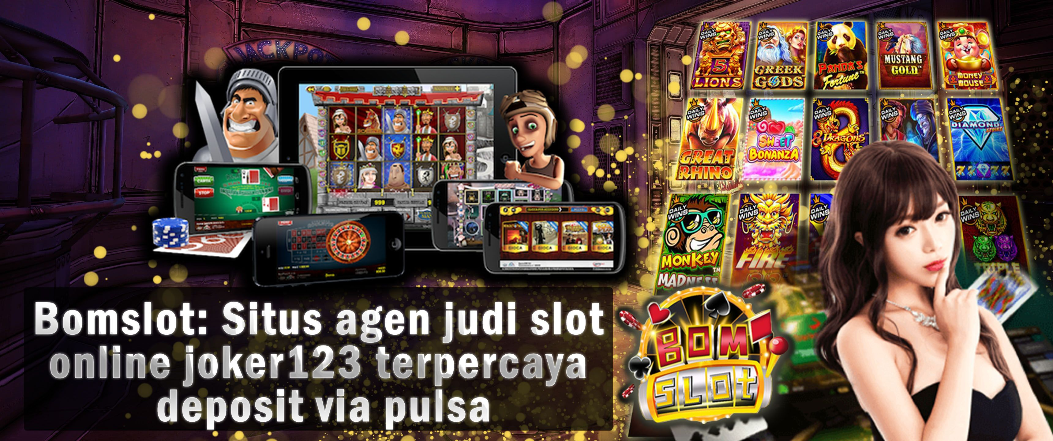 Bomslot adalah situs agen judi slot online joker123 terpercaya dan  terlengkap di Indonesia menerima deposit via pulsa, OVO, GOPAY dan bonus …