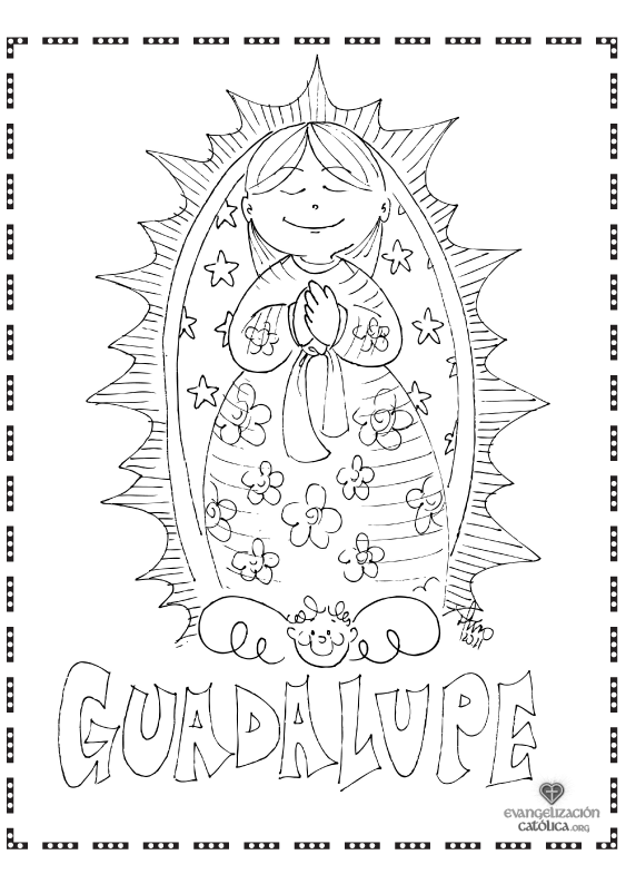 Our Lady of Guadalupe Coloring page! | A Catholic Tradition for Us ...