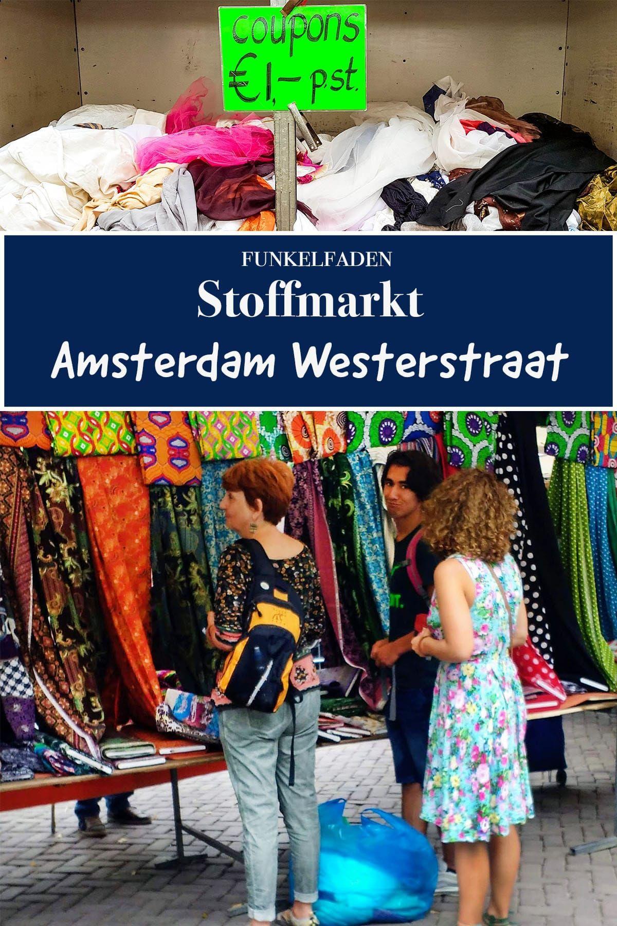 stoffmarkt in amsterdam - stoffe kaufen in amsterdam in 2020
