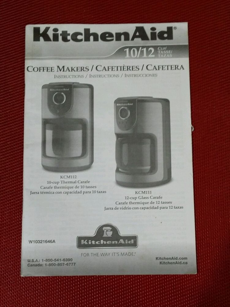 Kitchenaid 10 12 Cup Coffee Maker Makers Instructions Kcm112