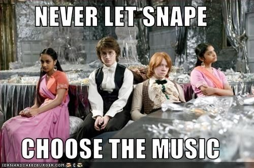 Never Let Snape Choose The Music Haha Harry Potter Yule Ball Harry Potter Films Harry Potter Funny