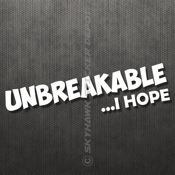 Unbreakable I Hope Funny Car Bumper Sticker Decal For Honda JDM - Custom vinyl decals for cars jdmdope thumbs up funny jdm custom decal sticker car decals