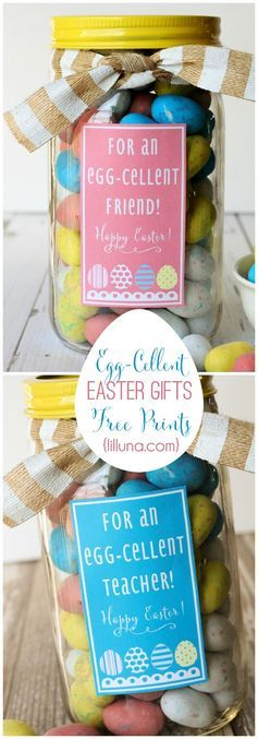 Egg cellent easter gift ideas mason jar gifts free prints on egg cellent easter gift ideas cute and inexpensive free prints with labels for teachers and friends negle Gallery