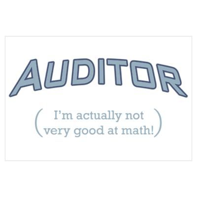 Auditor  Math Wall Art Poster Incredibly True  Need This For