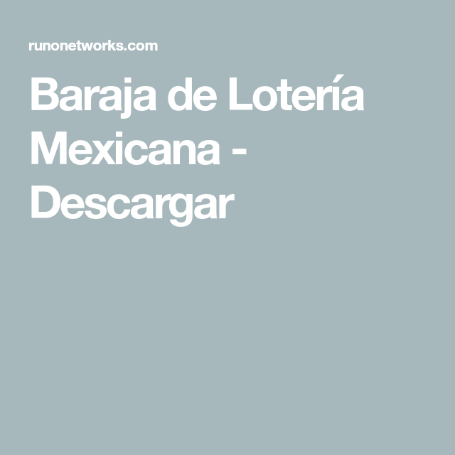 Baraja de Lotería Mexicana - Descargar en 2020 | Baraja de ...