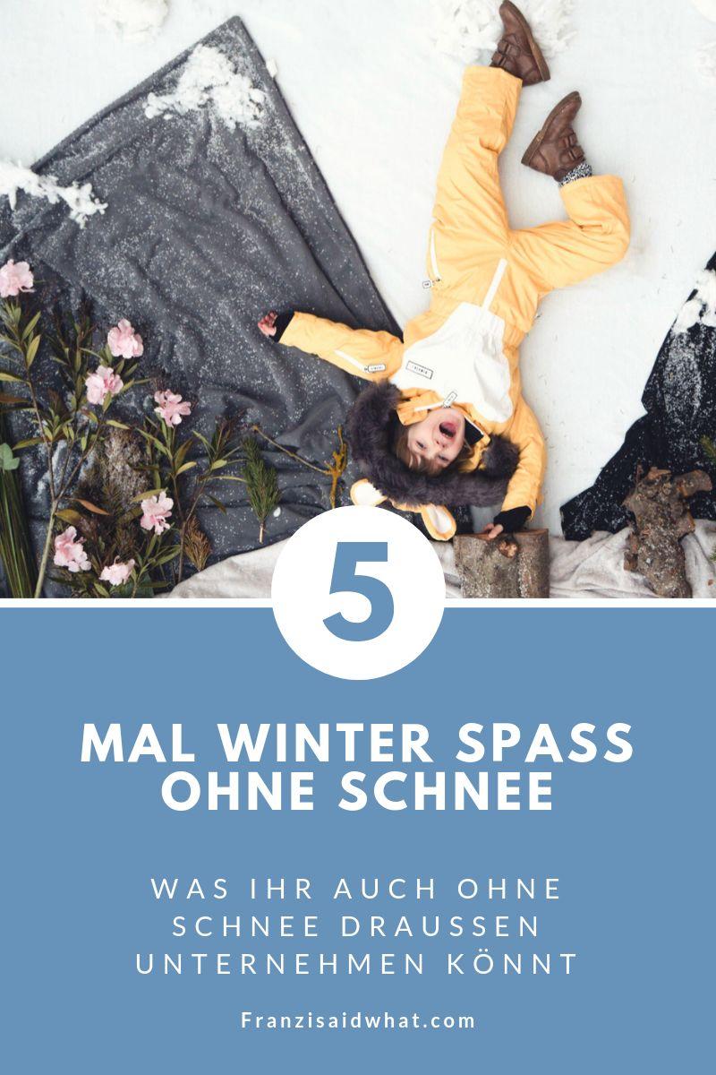 7768cb0c38 Wie ihr auch ohne Schnee eine tolle Zeit draußen verbringen könnt! Fünf  Ideen. #